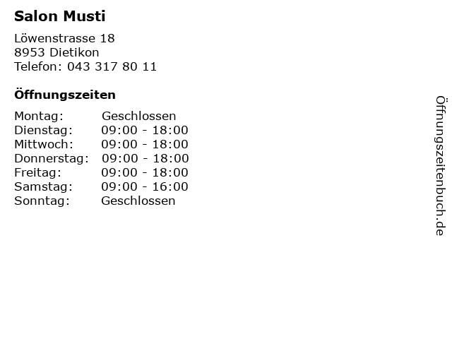 Salon Musti in Dietikon: Adresse und Öffnungszeiten