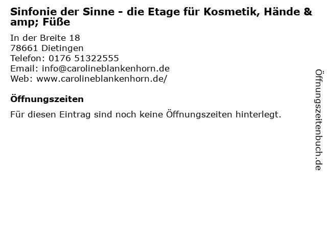 Sinfonie der Sinne - die Etage für Kosmetik, Hände & Füße in Dietingen: Adresse und Öffnungszeiten