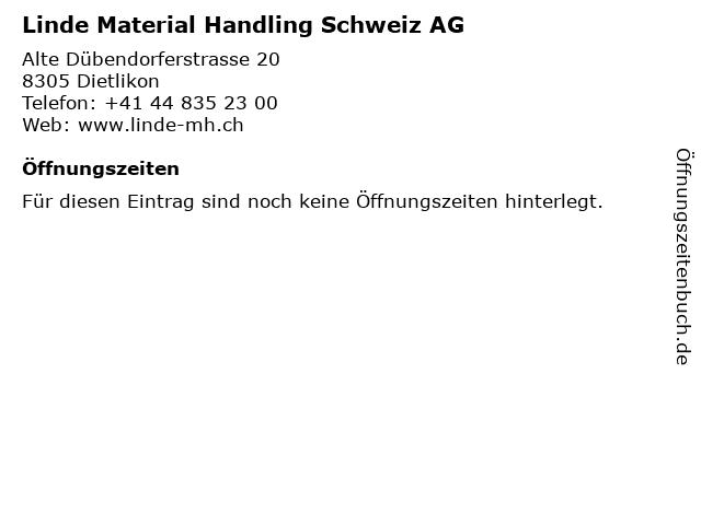 Linde Material Handling Schweiz AG in Dietlikon: Adresse und Öffnungszeiten