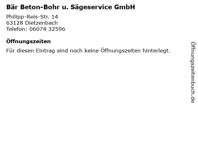 Bär Beton-Bohr u. Sägeservice GmbH in Dietzenbach: Adresse und Öffnungszeiten