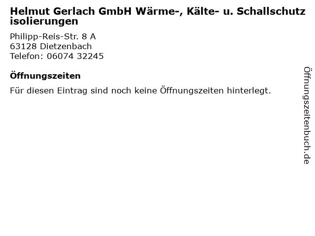 Helmut Gerlach GmbH Wärme-, Kälte- u. Schallschutzisolierungen in Dietzenbach: Adresse und Öffnungszeiten