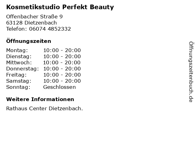 Kosmetikstudio Perfekt Beauty in Dietzenbach: Adresse und Öffnungszeiten