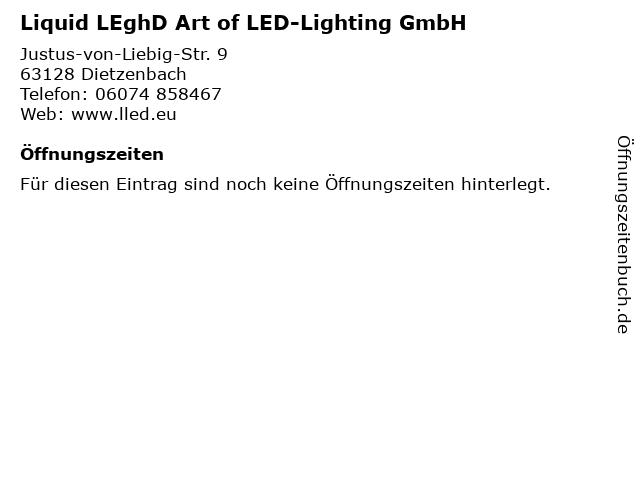 Liquid LEghD Art of LED-Lighting GmbH in Dietzenbach: Adresse und Öffnungszeiten