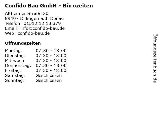 Confido Bau GmbH - Bürozeiten in Dillingen a.d. Donau: Adresse und Öffnungszeiten