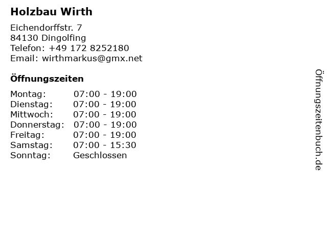 Holzbau Wirth in Dingolfing: Adresse und Öffnungszeiten