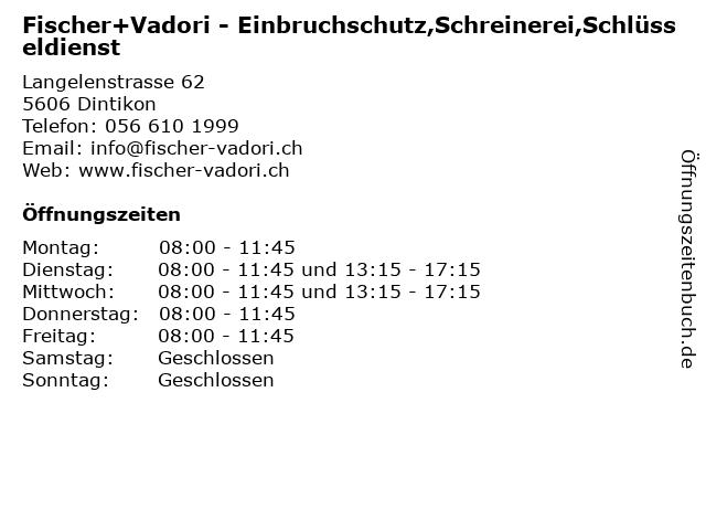 Fischer+Vadori - Einbruchschutz,Schreinerei,Schlüsseldienst in Dintikon: Adresse und Öffnungszeiten
