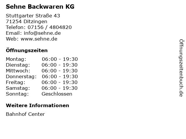 Sehne Backwaren KG in Ditzingen: Adresse und Öffnungszeiten