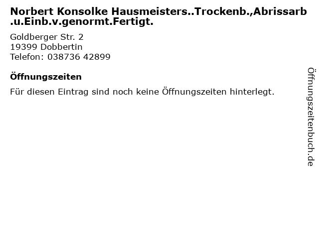 Norbert Konsolke Hausmeisters..Trockenb.,Abrissarb.u.Einb.v.genormt.Fertigt. in Dobbertin: Adresse und Öffnungszeiten