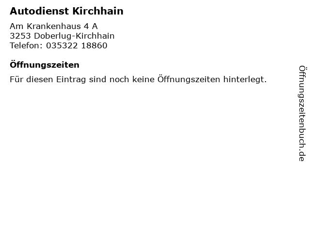 Autodienst Kirchhain in Doberlug-Kirchhain: Adresse und Öffnungszeiten