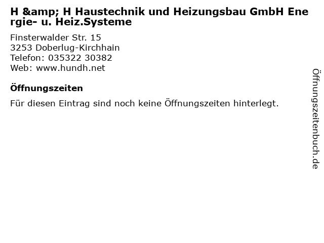 H & H Haustechnik und Heizungsbau GmbH Energie- u. Heiz.Systeme in Doberlug-Kirchhain: Adresse und Öffnungszeiten
