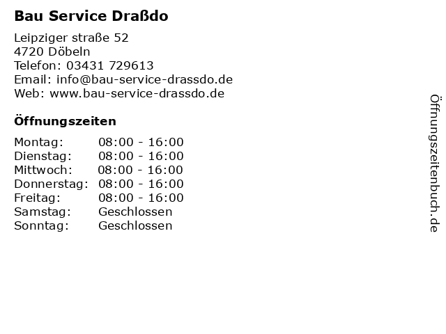 Bau Service Draßdo in Döbeln: Adresse und Öffnungszeiten
