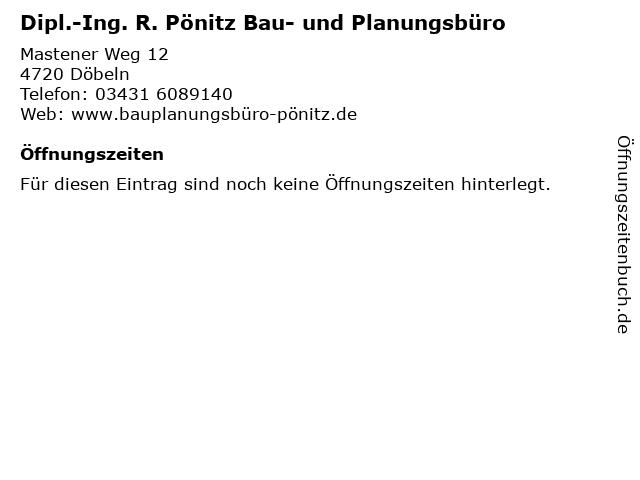 Dipl.-Ing. R. Pönitz Bau- und Planungsbüro in Döbeln: Adresse und Öffnungszeiten