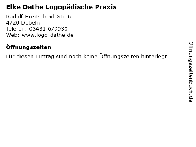 Elke Dathe Logopädische Praxis in Döbeln: Adresse und Öffnungszeiten