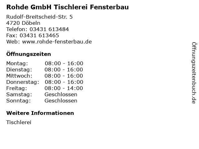 Rohde GmbH Tischlerei Fensterbau in Döbeln: Adresse und Öffnungszeiten