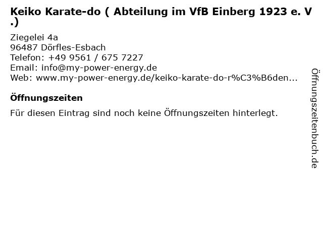 Keiko Karate-do ( Abteilung im VfB Einberg 1923 e. V.) in Dörfles-Esbach: Adresse und Öffnungszeiten