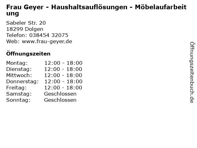 Frau Geyer - Haushaltsauflösungen - Möbelaufarbeitung in Dolgen: Adresse und Öffnungszeiten