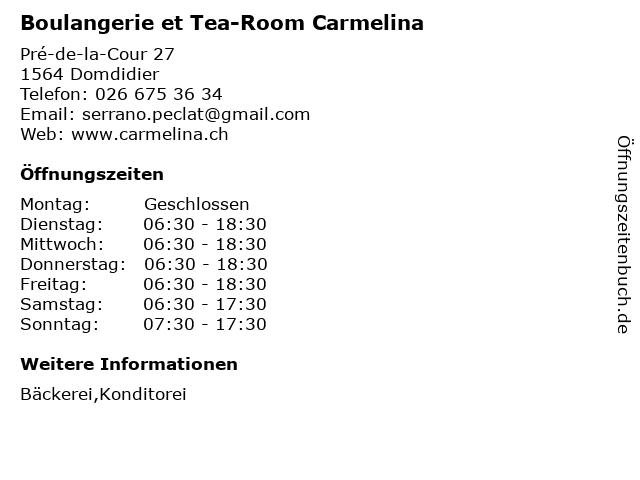 Boulangerie et Tea-Room Carmelina in Domdidier: Adresse und Öffnungszeiten
