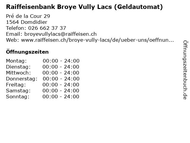 Raiffeisenbank Broye Vully Lacs (Geldautomat) in Domdidier: Adresse und Öffnungszeiten