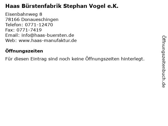 Haas Bürstenfabrik Stephan Vogel e.K. in Donaueschingen: Adresse und Öffnungszeiten