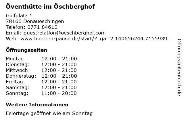 Öventhütte im Öschberghof in Donaueschingen: Adresse und Öffnungszeiten
