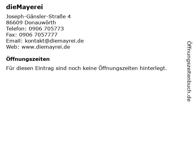 dieMayerei in Donauwörth: Adresse und Öffnungszeiten