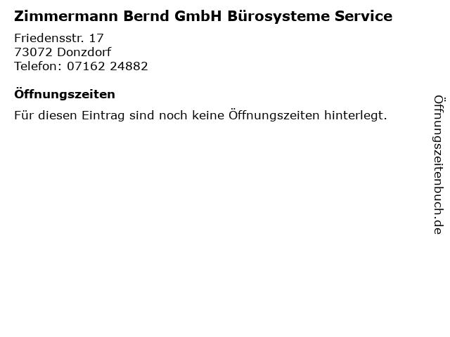 Zimmermann Bernd GmbH Bürosysteme Service in Donzdorf: Adresse und Öffnungszeiten