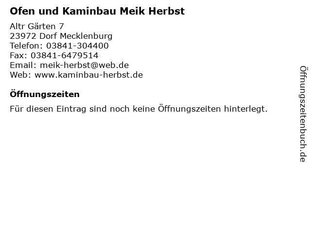 Ofen und Kaminbau Meik Herbst in Dorf Mecklenburg: Adresse und Öffnungszeiten