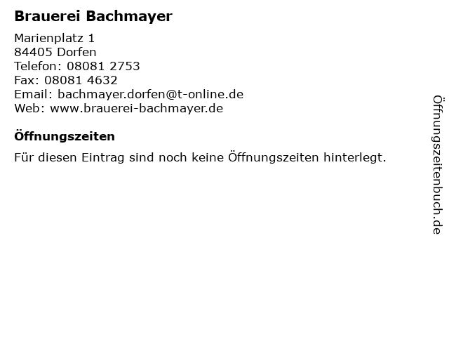 Brauerei Bachmayer in Dorfen: Adresse und Öffnungszeiten