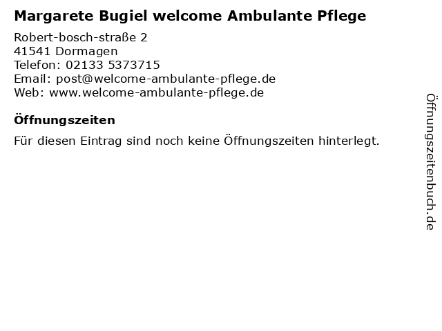 Margarete Bugiel welcome Ambulante Pflege in Dormagen: Adresse und Öffnungszeiten