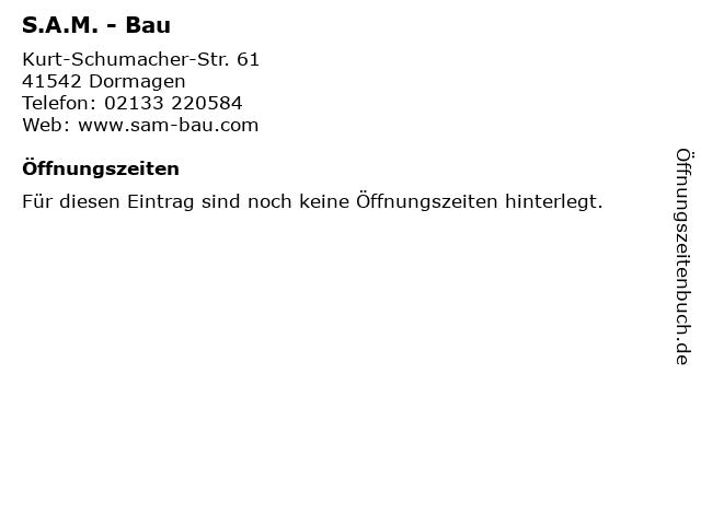 S.A.M. - Bau in Dormagen: Adresse und Öffnungszeiten