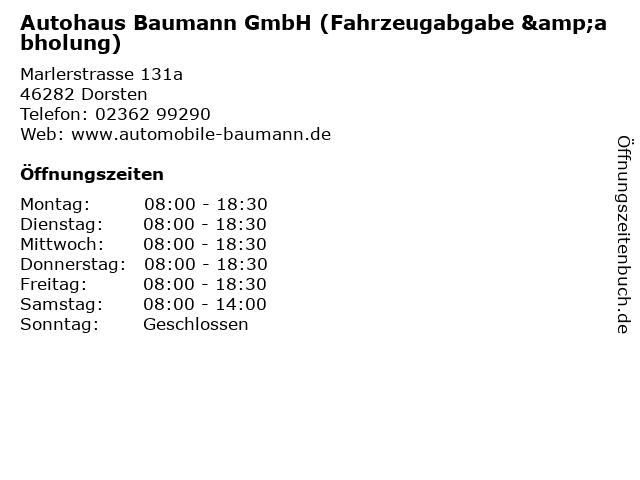Autohaus Baumann GmbH (Fahrzeugabgabe &abholung) in Dorsten: Adresse und Öffnungszeiten