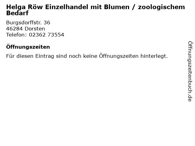 Helga Röw Einzelhandel mit Blumen / zoologischem Bedarf in Dorsten: Adresse und Öffnungszeiten