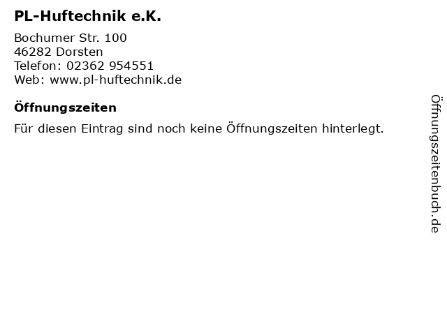 PL-Huftechnik e.K. in Dorsten: Adresse und Öffnungszeiten