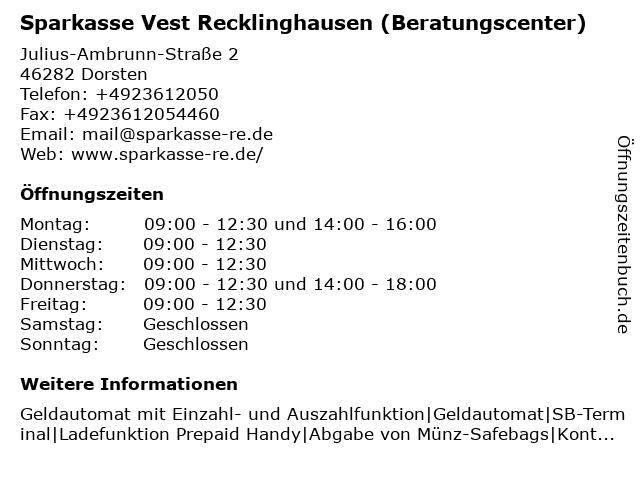 Sparkasse Vest Recklinghausen - Beratungscenter Dorsten in Dorsten: Adresse und Öffnungszeiten