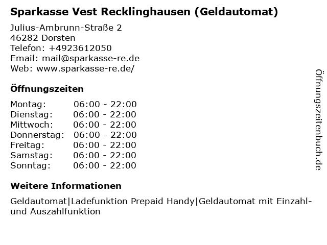 Sparkasse Vest Recklinghausen - (Geldautomat Geschäftsstelle) in Dorsten: Adresse und Öffnungszeiten