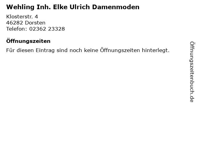 Wehling Inh. Elke Ulrich Damenmoden in Dorsten: Adresse und Öffnungszeiten