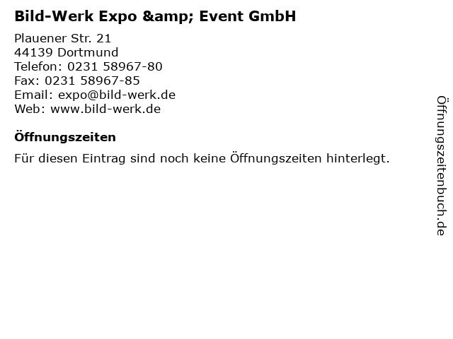 Bild-Werk Expo & Event GmbH in Dortmund: Adresse und Öffnungszeiten