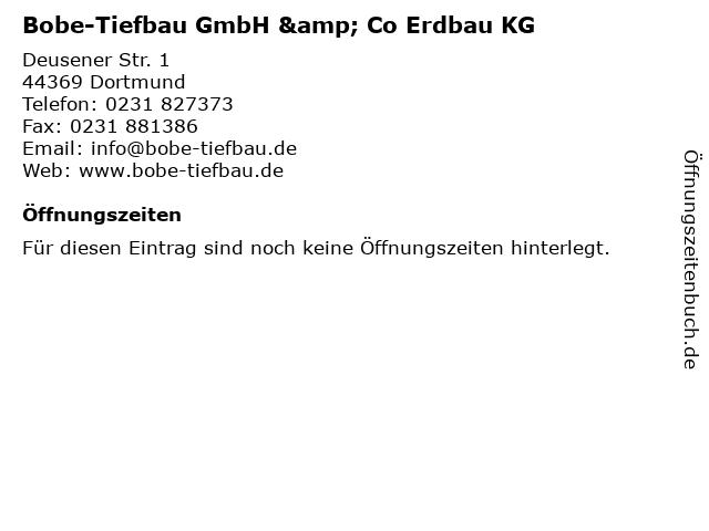 Bobe-Tiefbau GmbH & Co Erdbau KG in Dortmund: Adresse und Öffnungszeiten