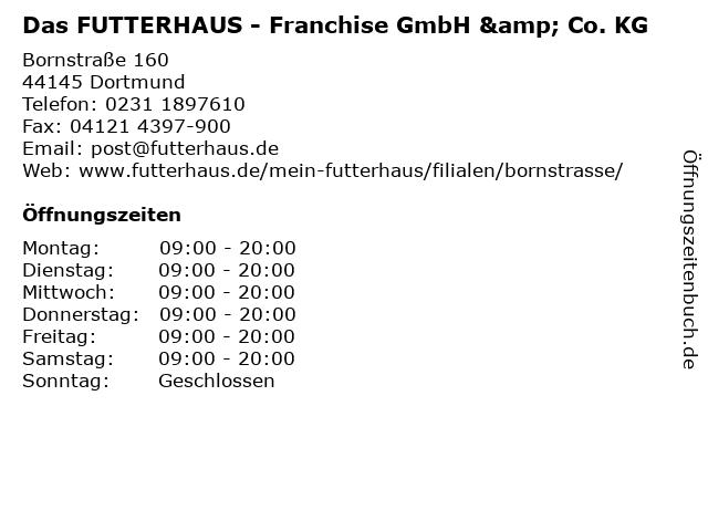 Das FUTTERHAUS - Franchise GmbH & Co. KG in Dortmund: Adresse und Öffnungszeiten