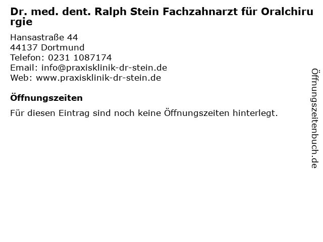 Dr. med. dent. Ralph Stein Fachzahnarzt für Oralchirurgie in Dortmund: Adresse und Öffnungszeiten