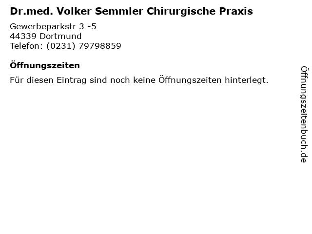 Dr.med. Volker Semmler Chirurgische Praxis in Dortmund: Adresse und Öffnungszeiten