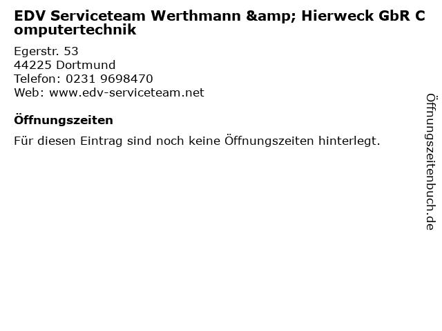 EDV Serviceteam Werthmann & Hierweck GbR Computertechnik in Dortmund: Adresse und Öffnungszeiten