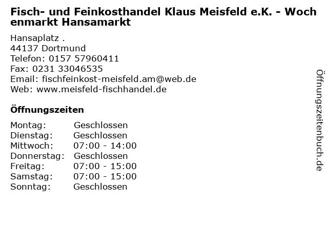 Fisch- und Feinkosthandel Klaus Meisfeld e.K. - Wochenmarkt Hansamarkt in Dortmund: Adresse und Öffnungszeiten