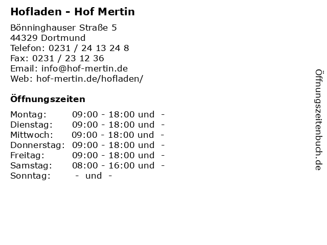Hofladen - Hof Mertin in Dortmund: Adresse und Öffnungszeiten