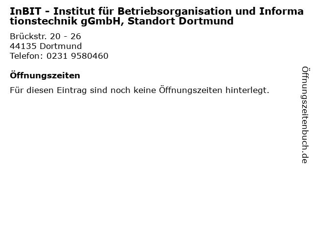 InBIT - Institut für Betriebsorganisation und Informationstechnik gGmbH, Standort Dortmund in Dortmund: Adresse und Öffnungszeiten