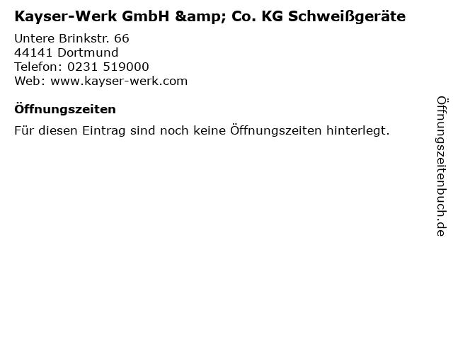 Kayser-Werk GmbH & Co. KG Schweißgeräte in Dortmund: Adresse und Öffnungszeiten