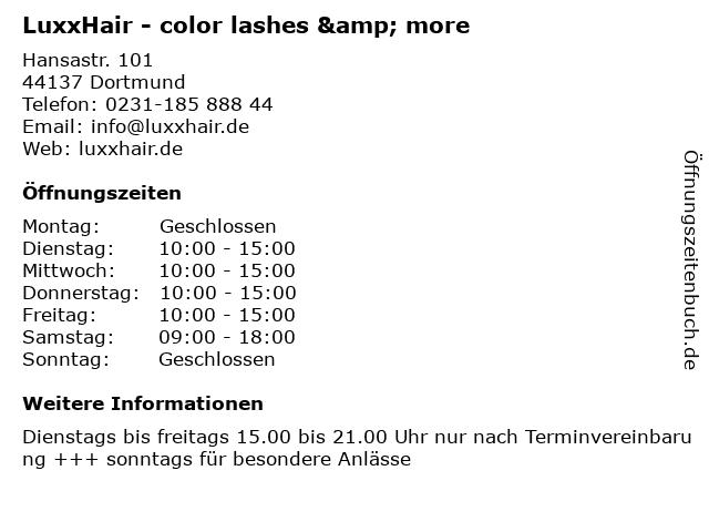 LuxxHair - color lashes & more in Dortmund: Adresse und Öffnungszeiten
