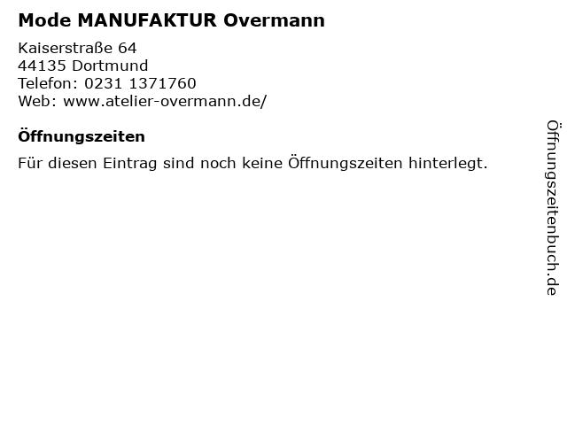 Mode Manufaktur Overmann in Dortmund: Adresse und Öffnungszeiten