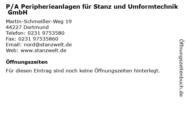 P/A Peripherieanlagen für Stanz und Umformtechnik GmbH in Dortmund: Adresse und Öffnungszeiten