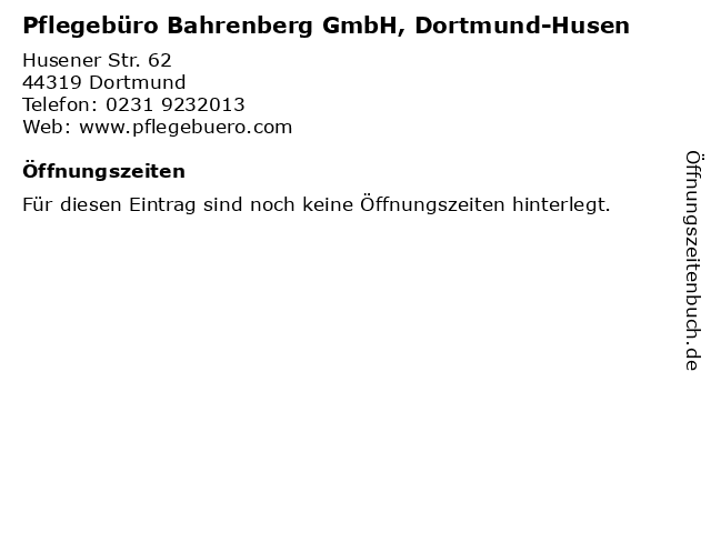 Pflegebüro Bahrenberg GmbH, Dortmund-Husen in Dortmund: Adresse und Öffnungszeiten
